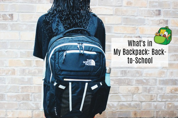 What's in My Backpack: Back-to-School